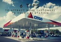 6 tips to attract more customers to your gas station