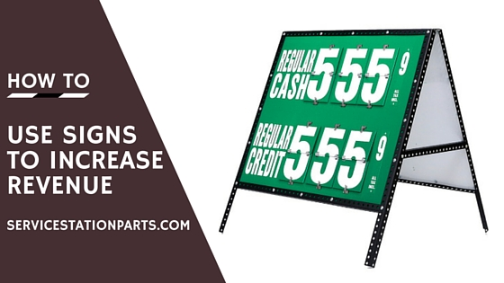 how to use signs to increase revenue