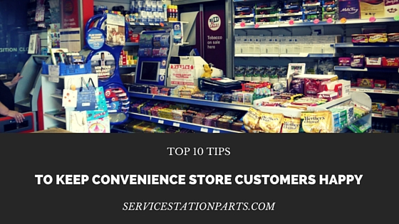 top 10 tips to keep convenience store customers happy