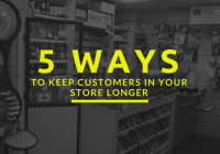 5-ways-to-keep-customers-in-your-store-longer