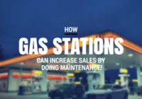how-gas-stations-can-increase-sales-by-doing-maintenance