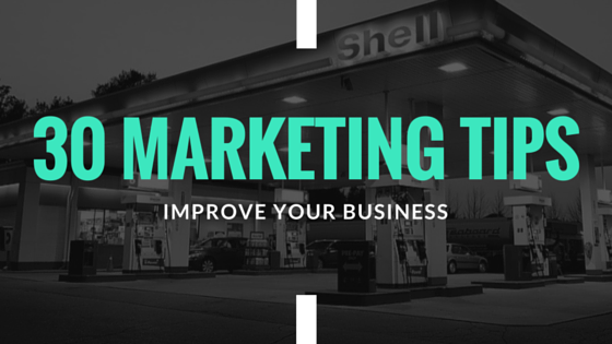 30 marketing tips to improve your business