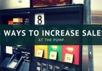 5 ways to increase sales at the pump